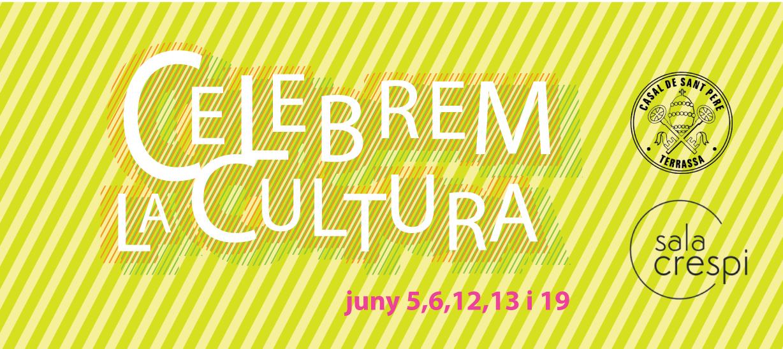 Celebrem la cultura